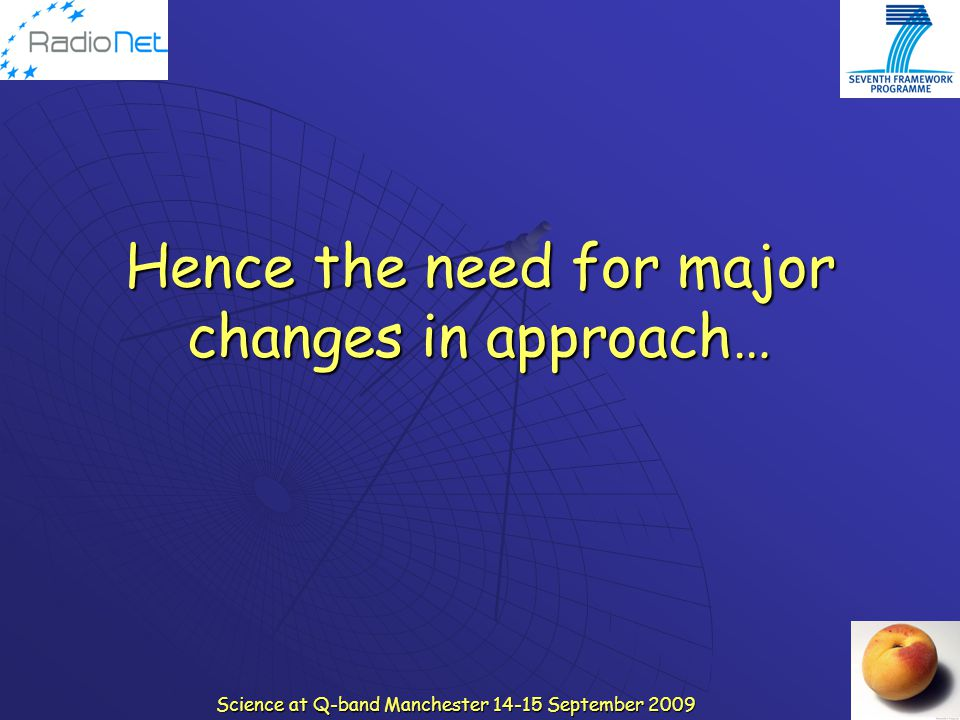 Hence the need for major changes in approach…