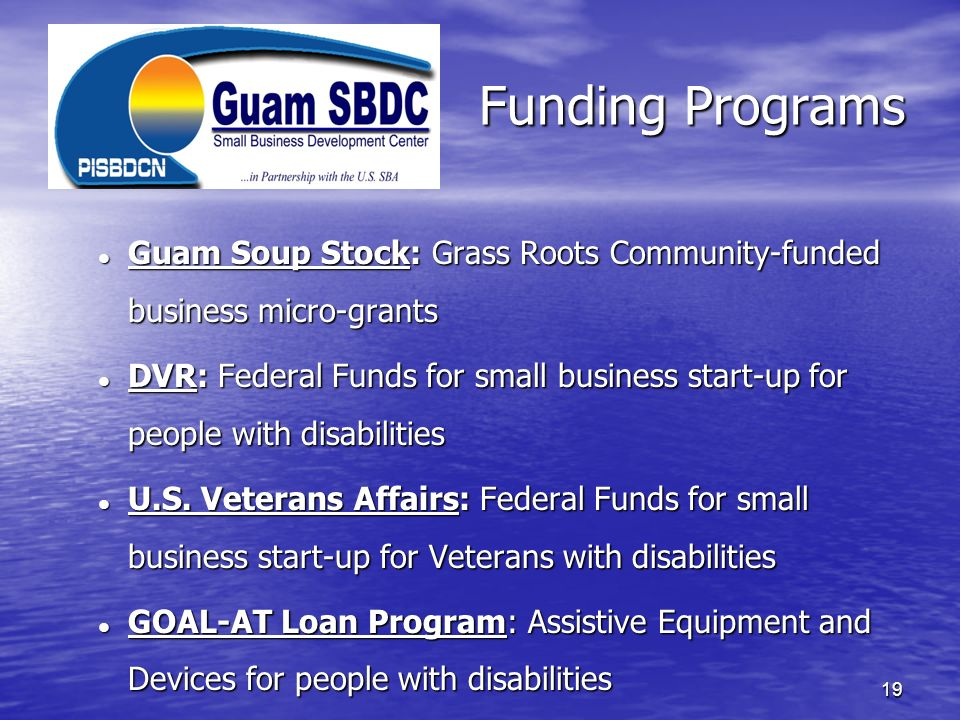 Funding Programs Guam Soup Stock: Grass Roots Community-funded business micro-grants.
