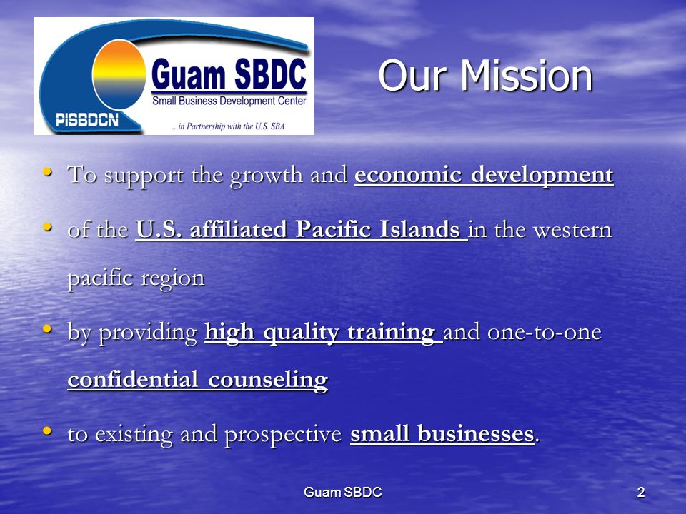 Our Mission To support the growth and economic development