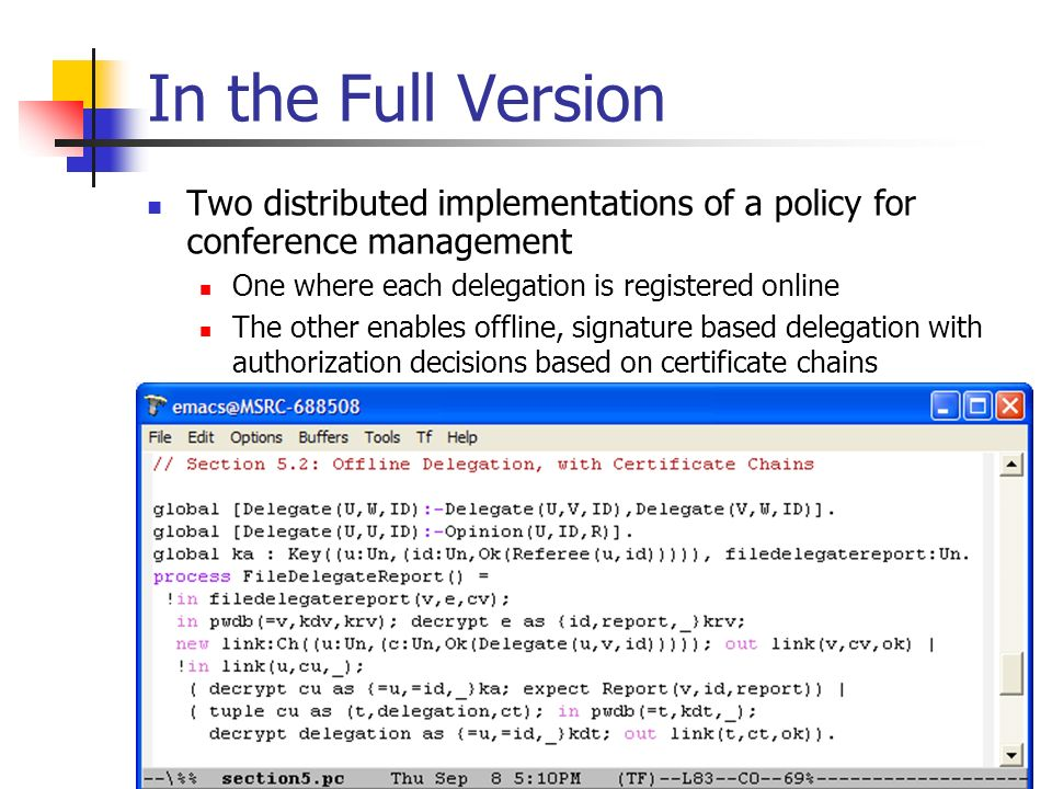 In the Full Version Two distributed implementations of a policy for conference management. One where each delegation is registered online.