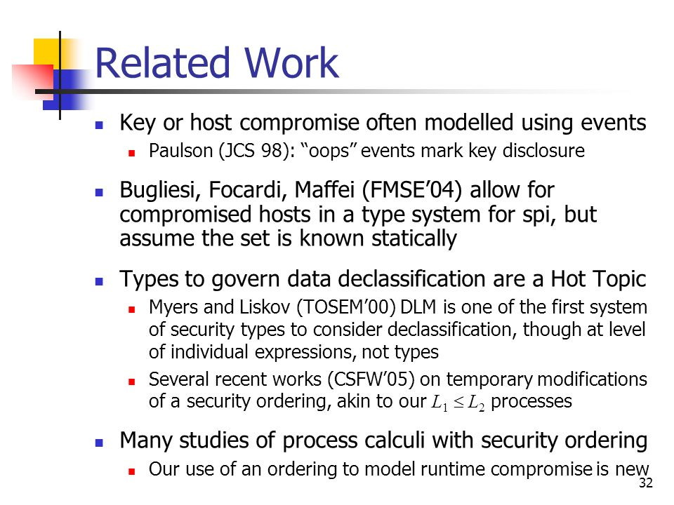 Related Work Key or host compromise often modelled using events