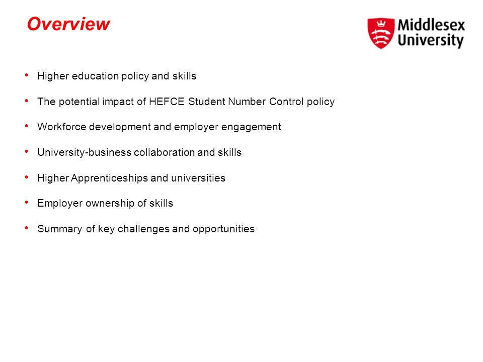 Overview Higher education policy and skills
