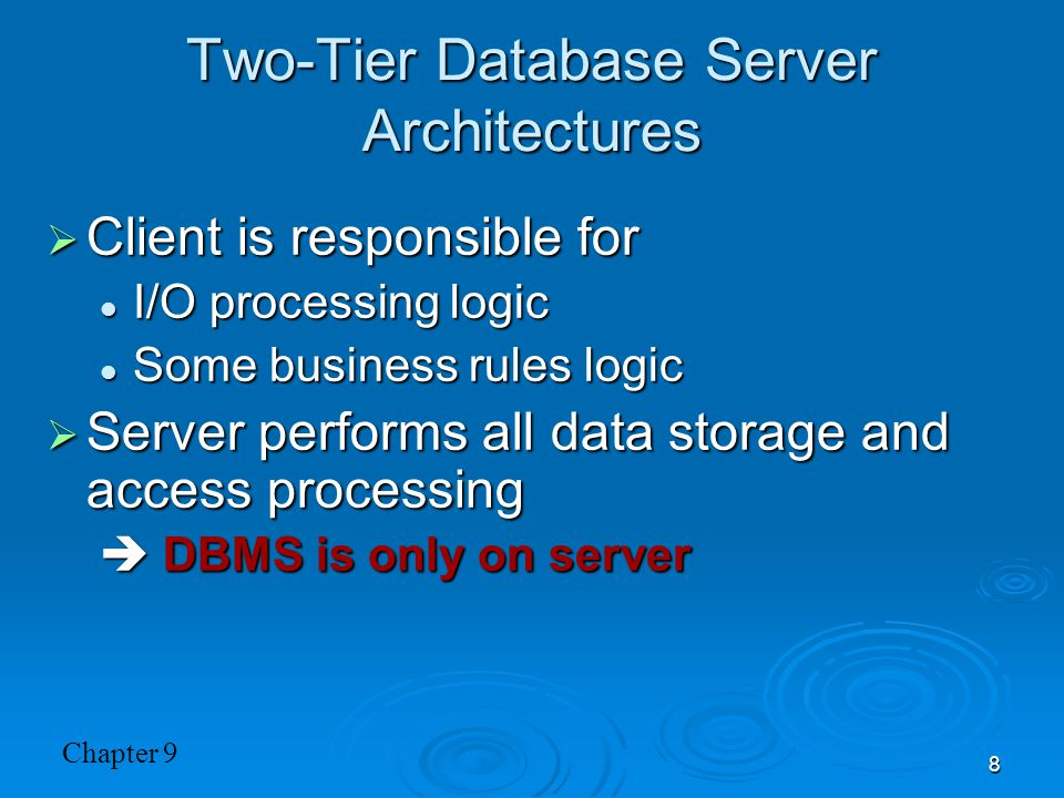 Two-Tier Database Server Architectures