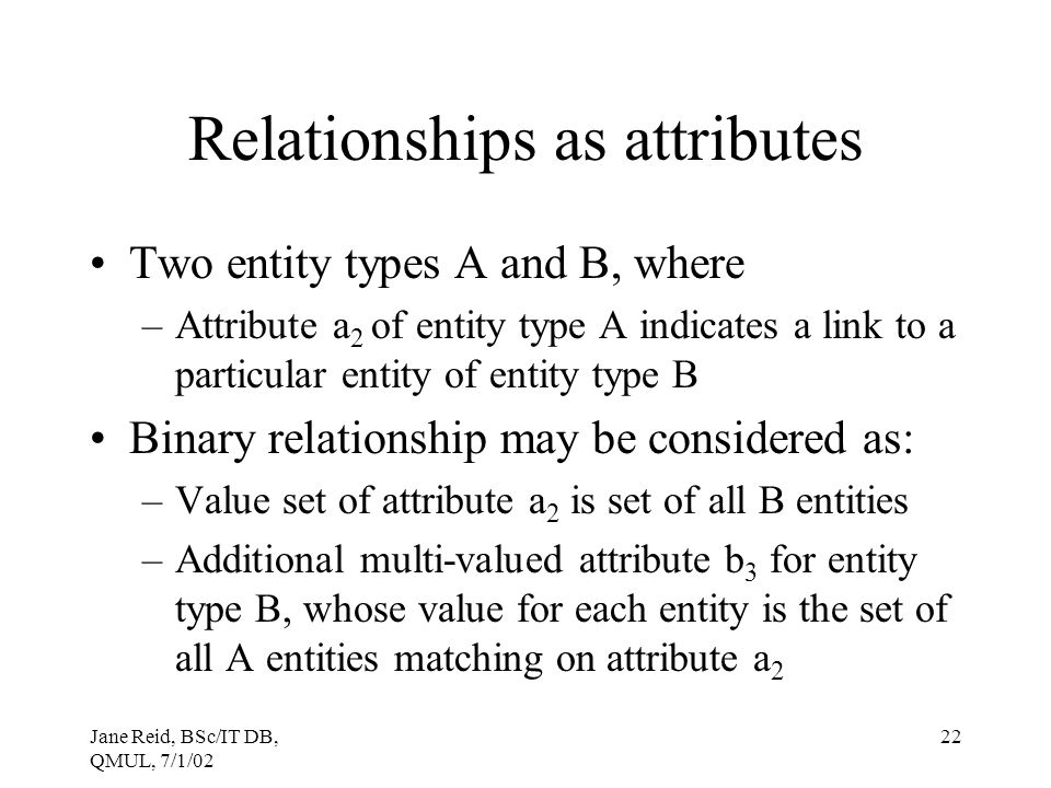 Relationships as attributes