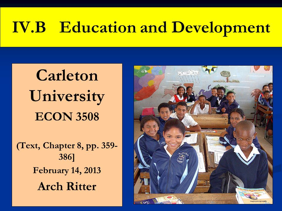 IV.B Education and Development
