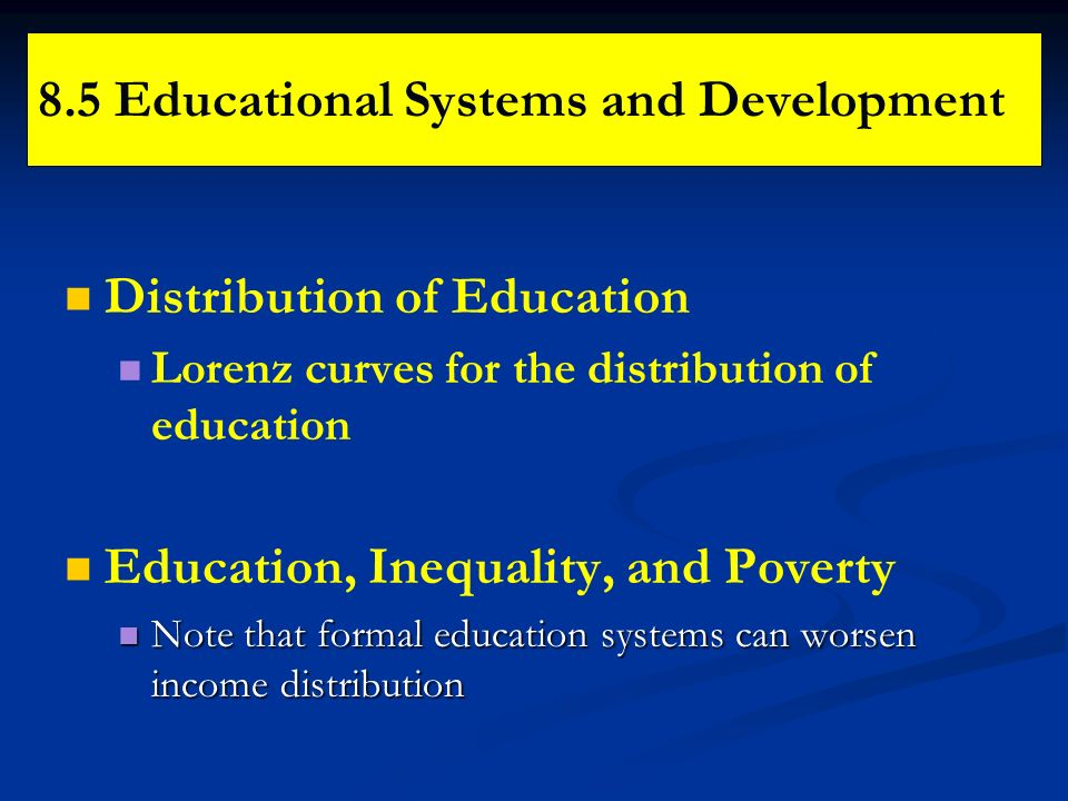 8.5 Educational Systems and Development