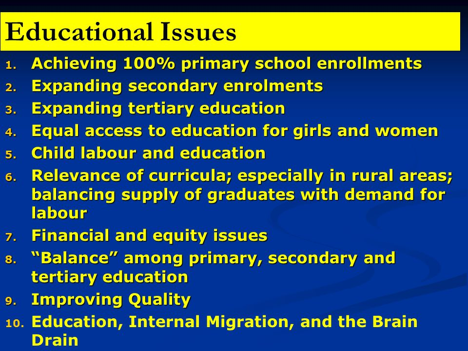 Educational Issues Achieving 100% primary school enrollments
