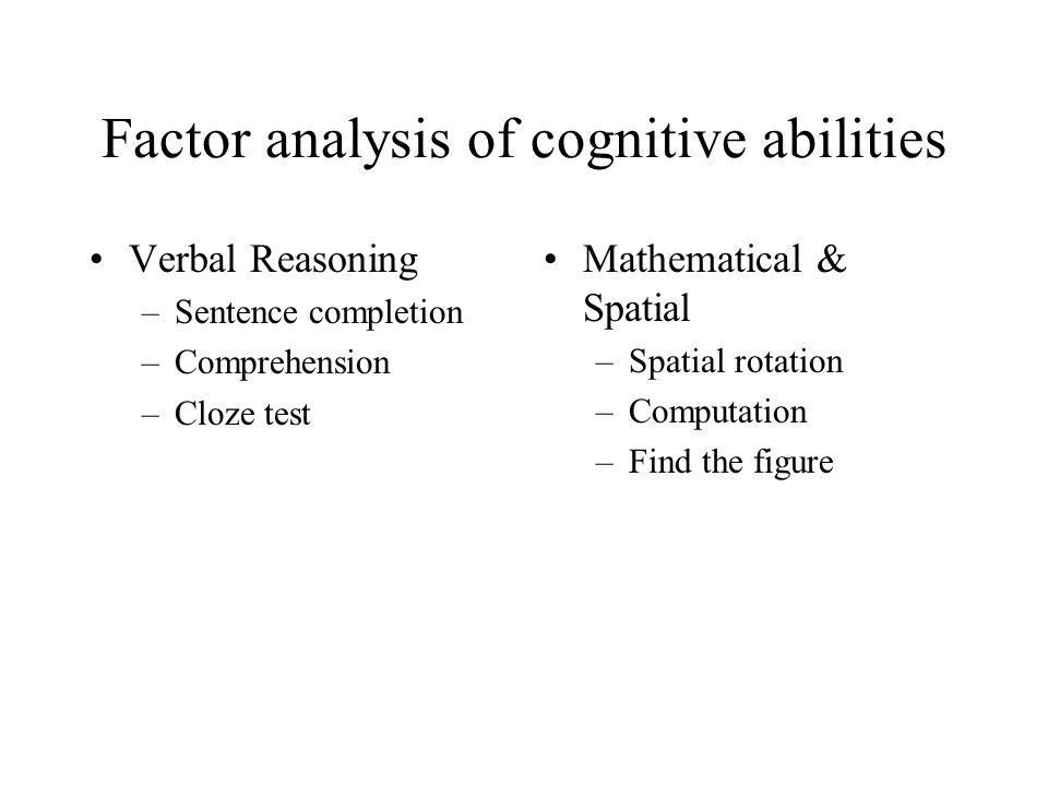 Factor analysis of cognitive abilities