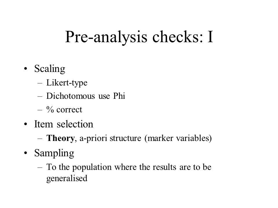 Pre-analysis checks: I