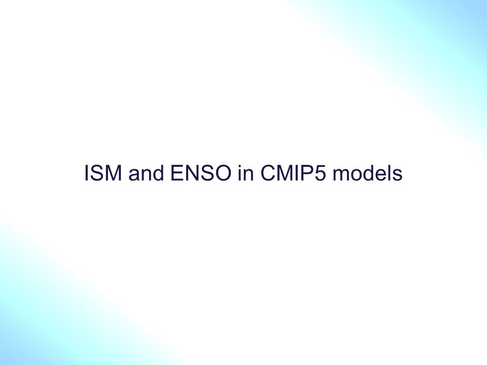 ISM and ENSO in CMIP5 models