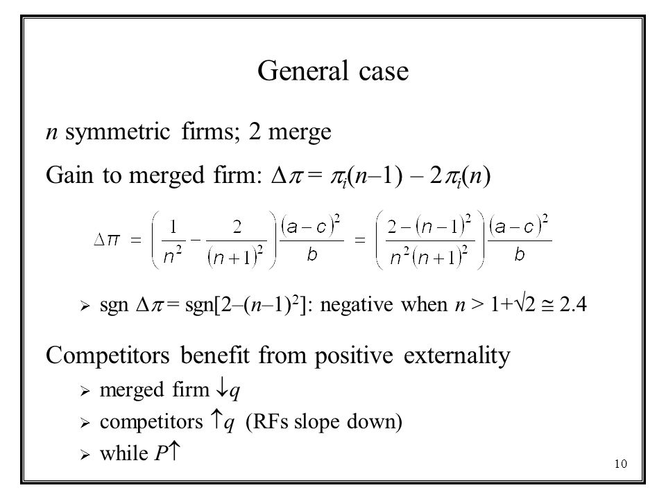 General case n symmetric firms; 2 merge