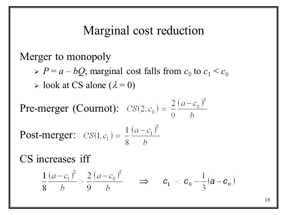 Marginal cost reduction