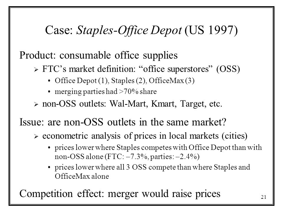 Case: Staples-Office Depot (US 1997)
