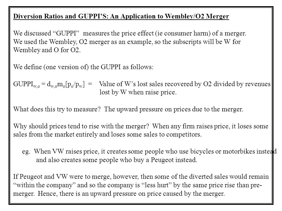 Diversion Ratios and GUPPI'S: An Application to Wembley/O2 Merger
