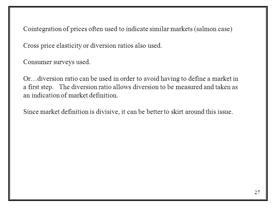 Cointegration of prices often used to indicate similar markets (salmon case)