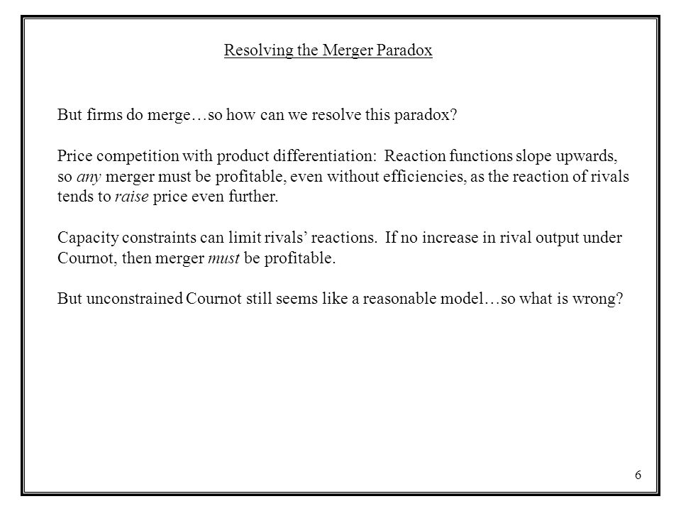Resolving the Merger Paradox