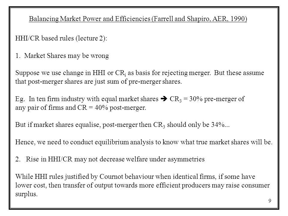 Balancing Market Power and Efficiencies (Farrell and Shapiro, AER, 1990)