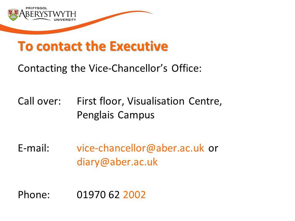 To contact the Executive