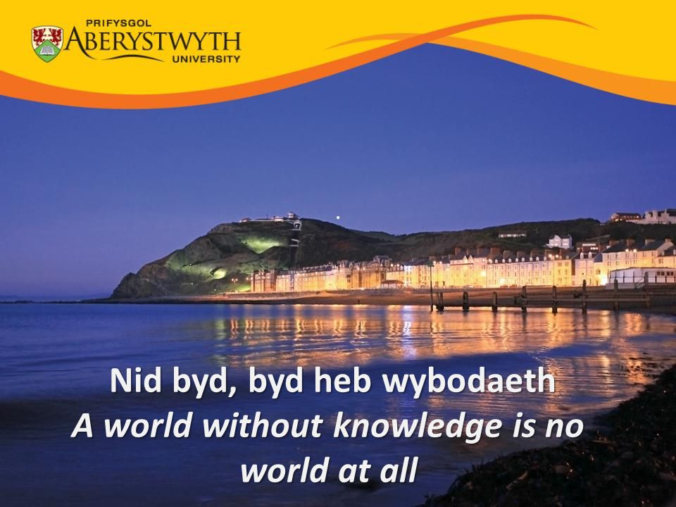 . Nid byd, byd heb wybodaeth A world without knowledge is no world at all