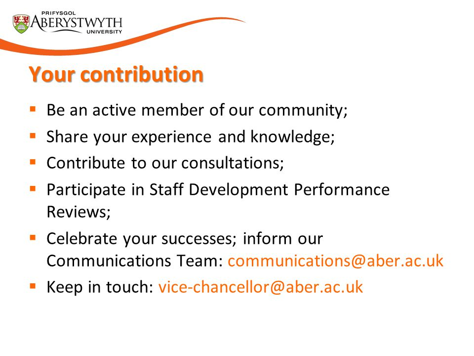 Your contribution Be an active member of our community;