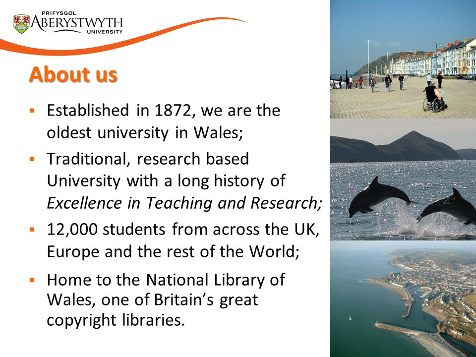 About us Established in 1872, we are the oldest university in Wales;