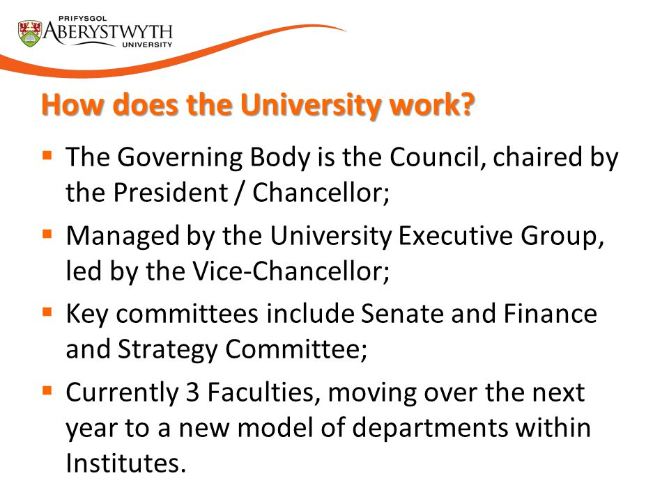 How does the University work