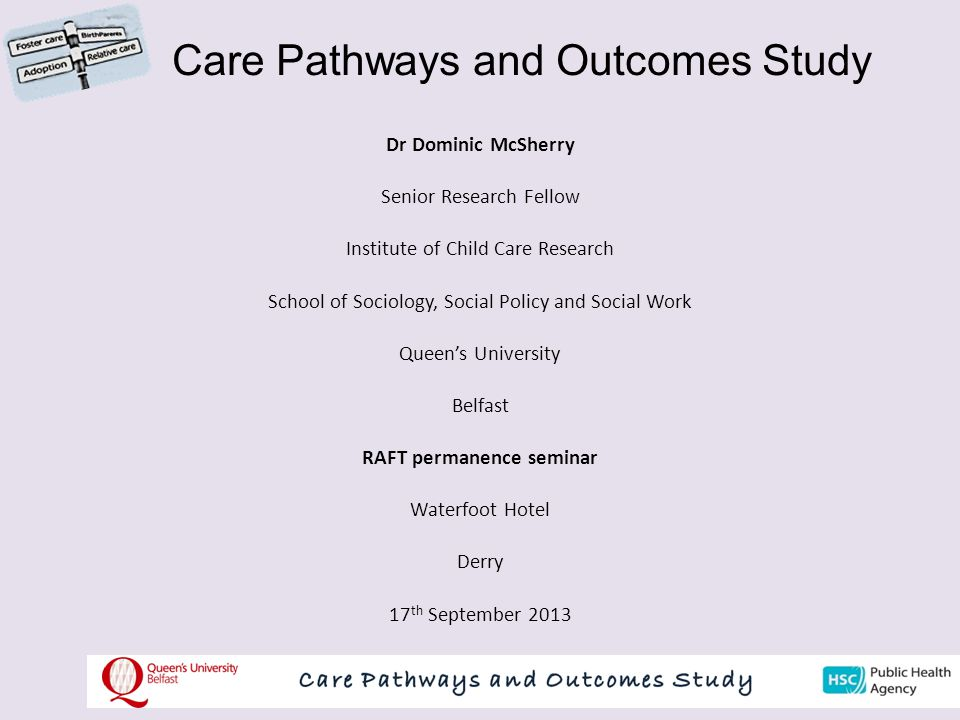 Care Pathways and Outcomes Study