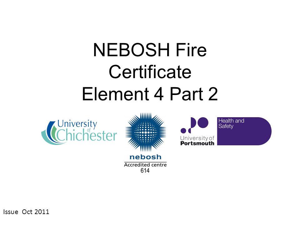 NEBOSH Fire Certificate Element 4 Part 2