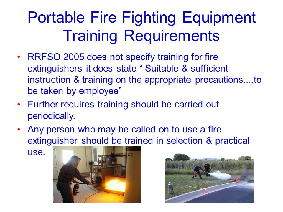 Portable Fire Fighting Equipment Training Requirements