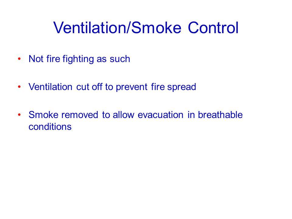 Ventilation/Smoke Control