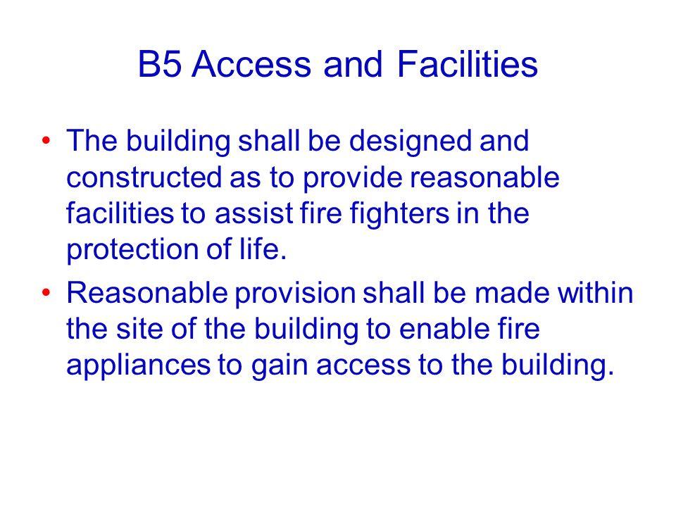 B5 Access and Facilities