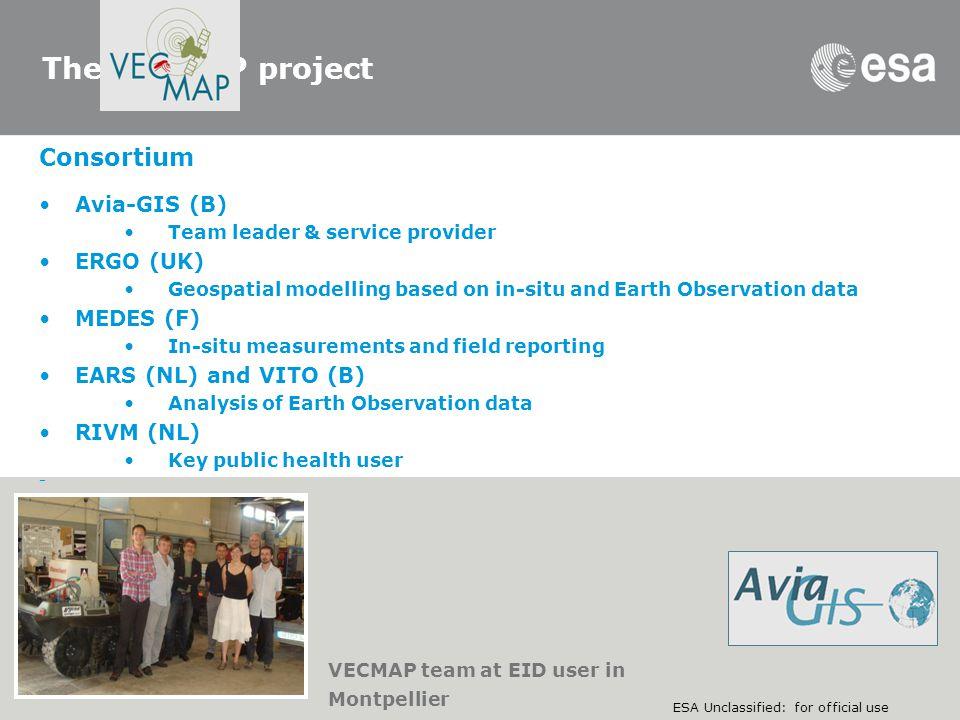 The VECMAP project Consortium Avia-GIS (B) ERGO (UK) MEDES (F)