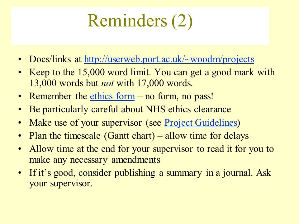 Reminders (2) Docs/links at http://userweb.port.ac.uk/~woodm/projects