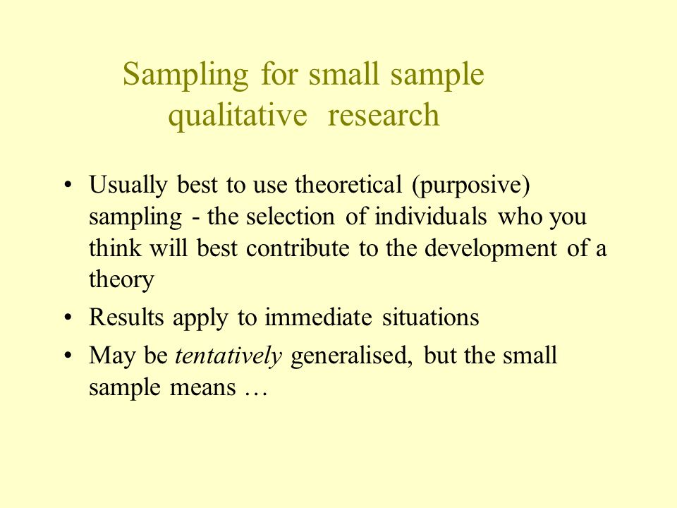 Sampling for small sample qualitative research
