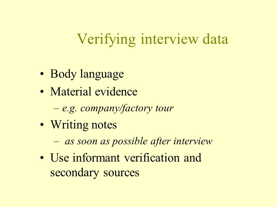 Verifying interview data