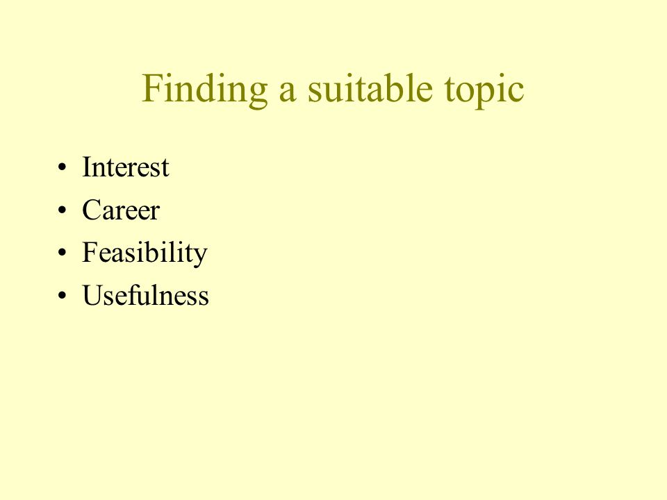 Finding a suitable topic