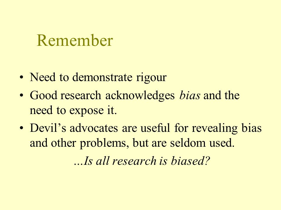 …Is all research is biased