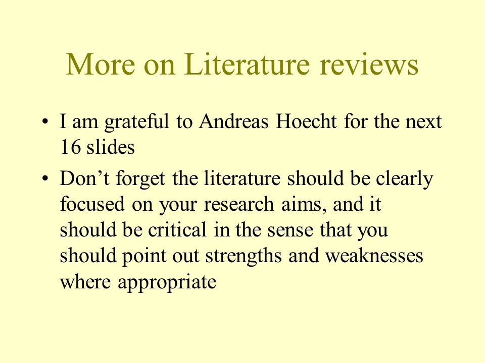 More on Literature reviews