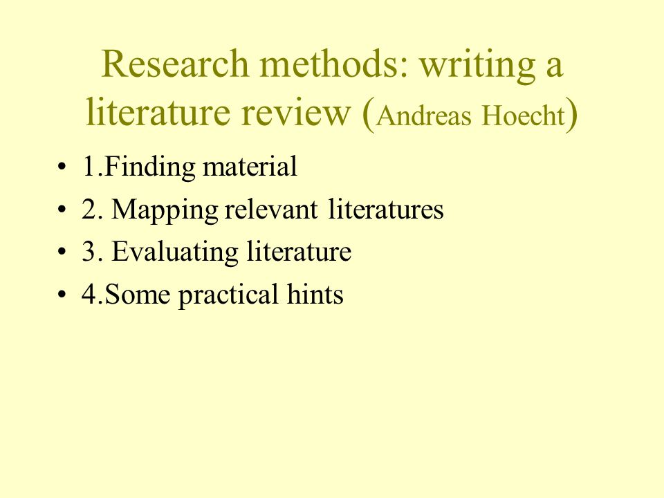Research methods: writing a literature review (Andreas Hoecht)