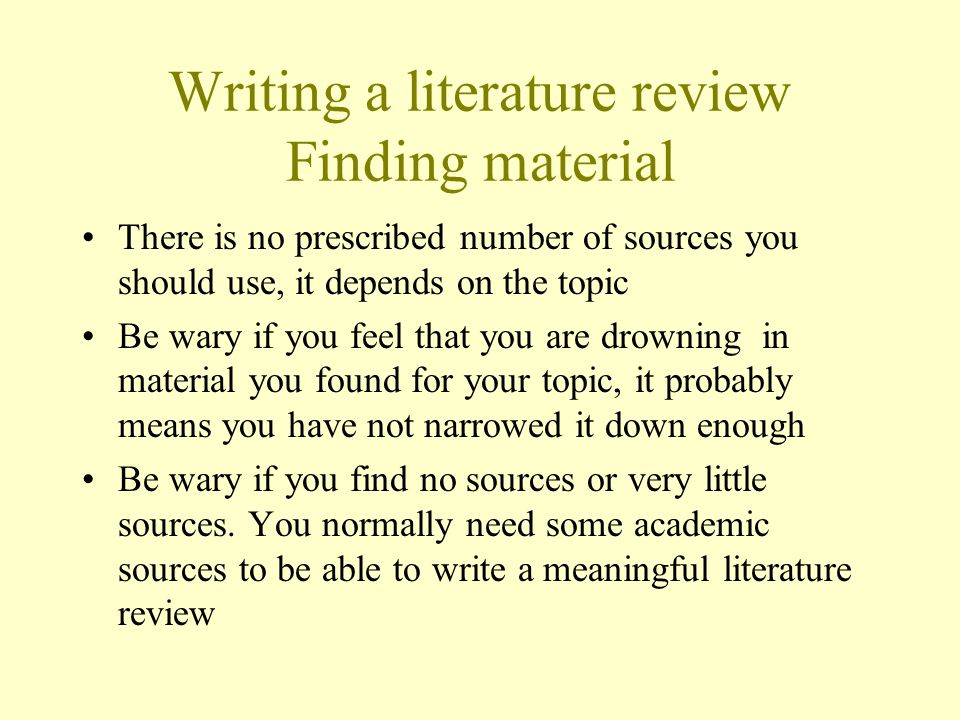 Writing a literature review Finding material