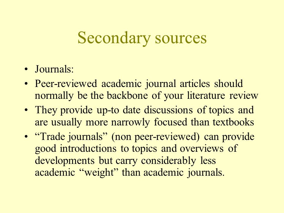 Secondary sources Journals: