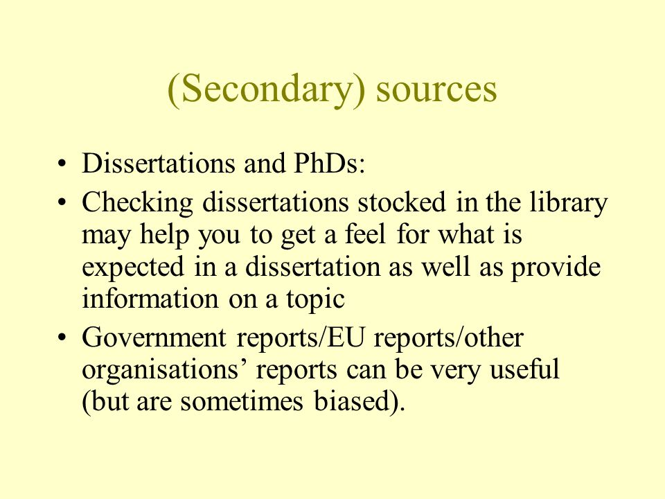 (Secondary) sources Dissertations and PhDs: