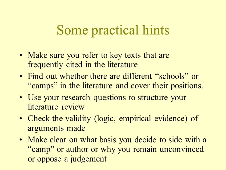 Some practical hints Make sure you refer to key texts that are frequently cited in the literature.