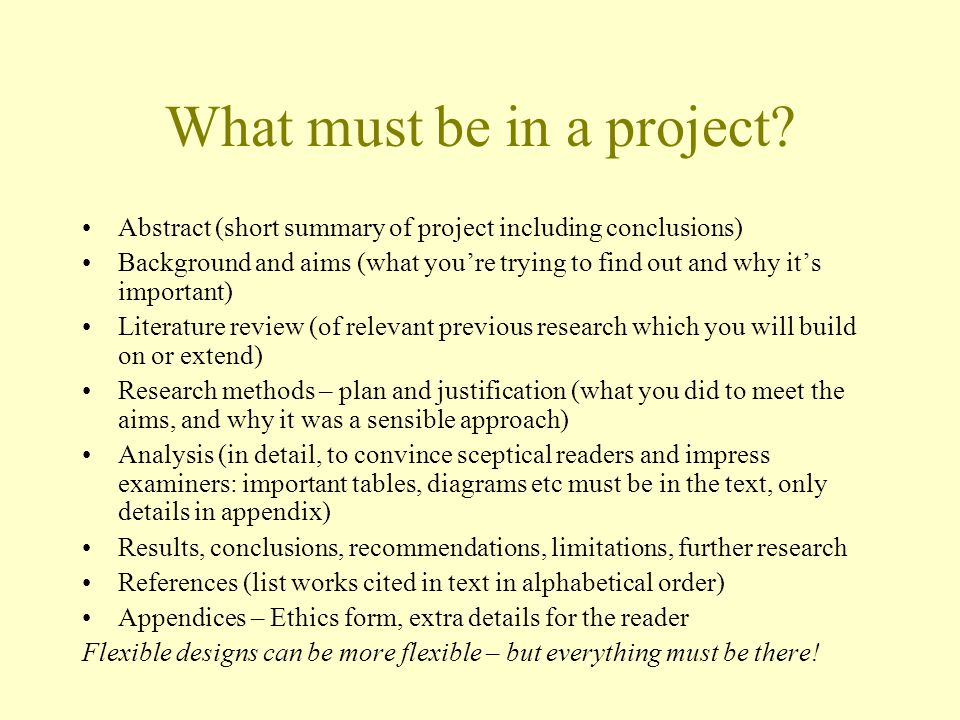 What must be in a project