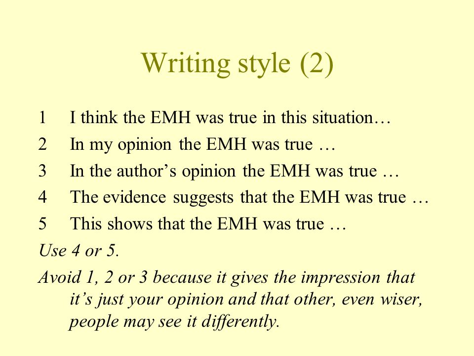 Writing style (2) I think the EMH was true in this situation…