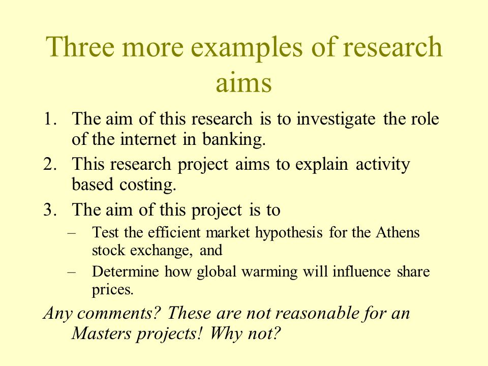 Three more examples of research aims