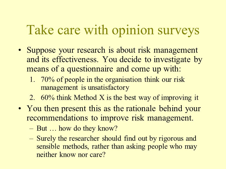 Take care with opinion surveys