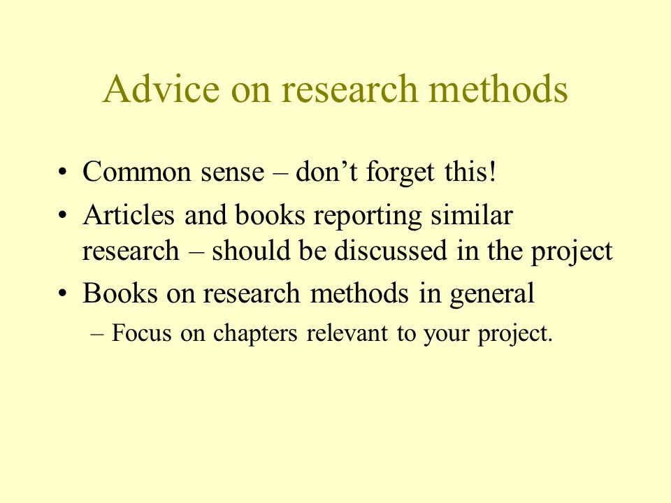 Advice on research methods