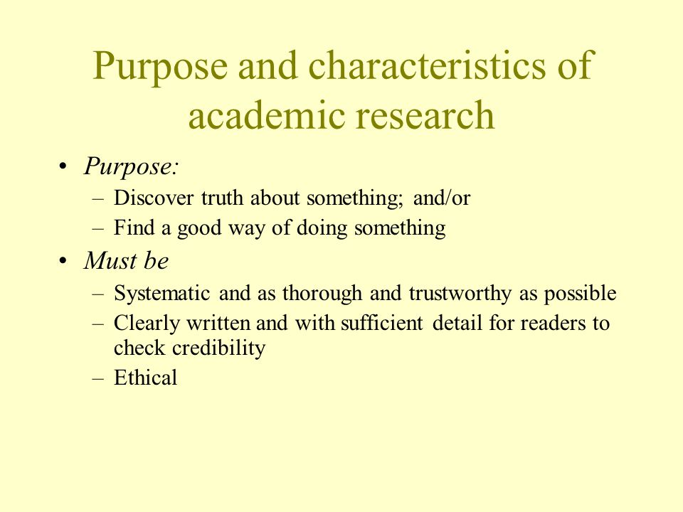 Purpose and characteristics of academic research