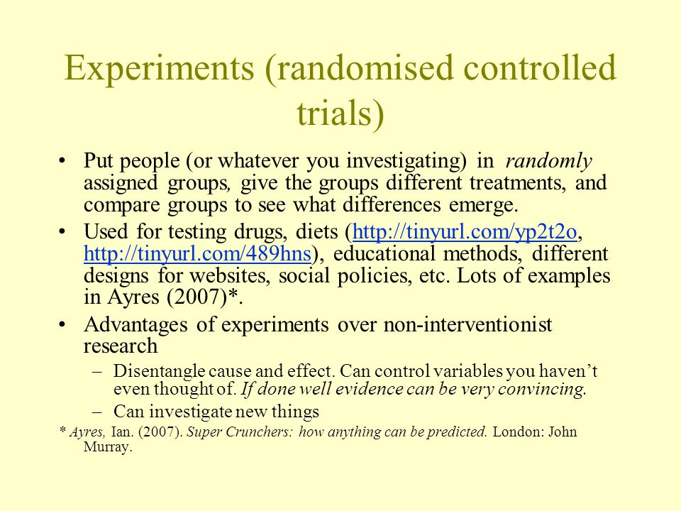Experiments (randomised controlled trials)